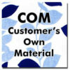 COM Customer Own Fabric